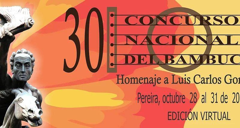 CLASIFICADOS AL 30 CONCURSO NACIONAL DEL BAMBUCO -Edición virtual-